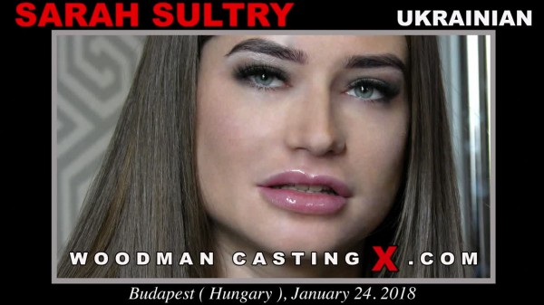Woodman casting Sarah Sultry [Casting 2018]